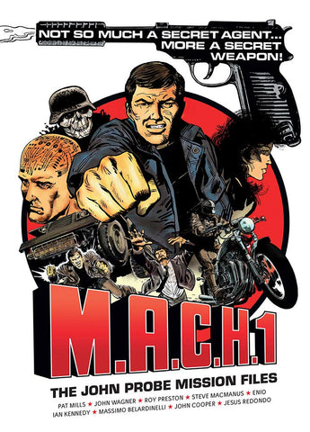 M.A.C.H.1 The John Probe Mission Files by Pat Mills and John Wagner
