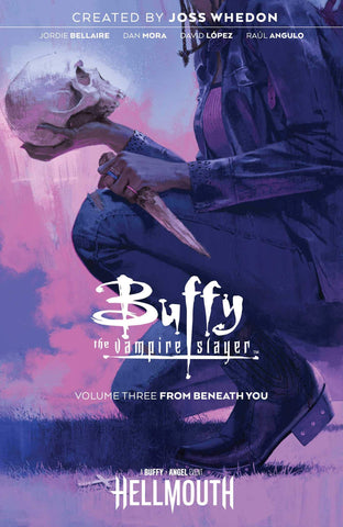Buffy The Vampire Slayer Volume 3 by Jordie Bellaire