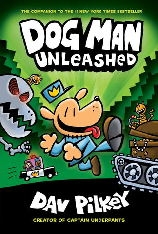 Dog Man Volume 2: Dog Man Unleashed by Dav Pilkey