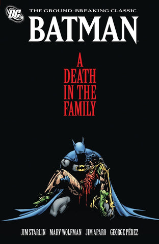 Batman A Death in the Family by Jim Starlin and Marv Wolfman