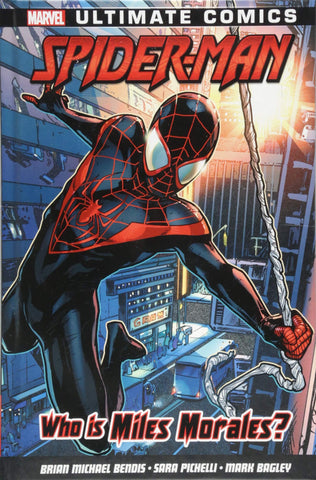 Who is Miles Morales? by Brian Michael Bendis