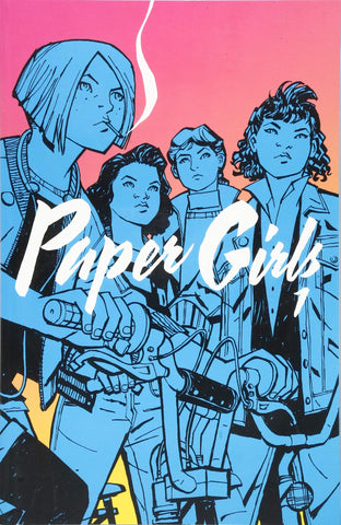 OK Comics | Paper Girls Volume 1 by Brian K Vaughan