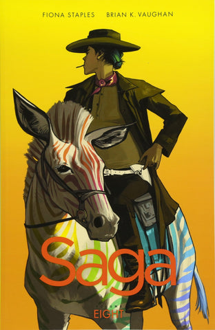 Saga Volume 8 by Brian K Vaughan and Fiona Staples