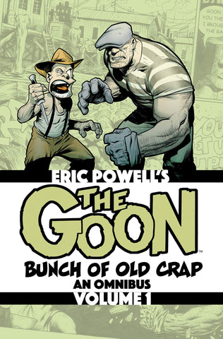 The Goon Bunch of Old Crap Omnibus Volume 1 by Eric Powell