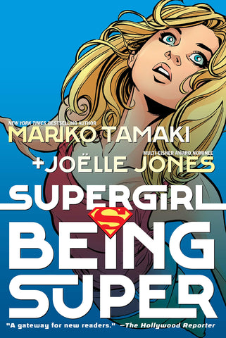 Supergirl Being Super by Mariko Tamaki and Joelle Jones