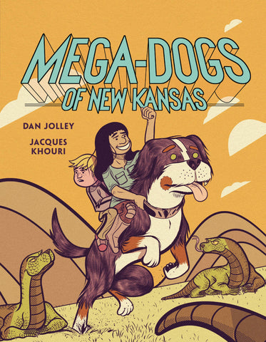 Mega-Dogs of New Kansas by Dan Jolley and Jacques Khouri