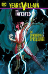 Year of the Villain: The Infected by Dennis 'Hopeless' Hallum