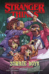 Stranger Things Zombie Boys by Greg Pak