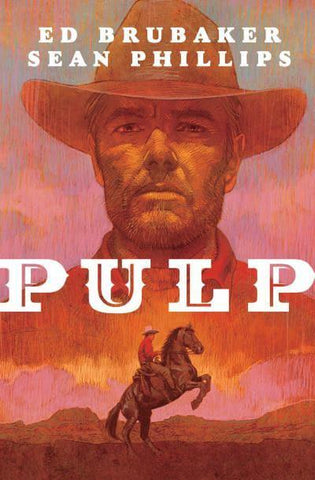 Pulp Paperback by Ed Brubaker, Sean Phillips and Jacob Phillips