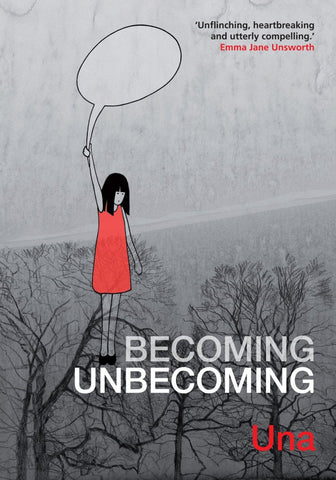 OK Comics | Becoming Unbecoming by Una