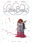OK Comics | Little Bird with Signed Book Plate by Darcy Van Poelgeest and Ian Bertram