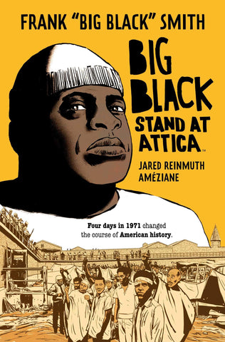 OK Comics | Big Black Stand at Attica by Jared Reinmuth and Ameziane