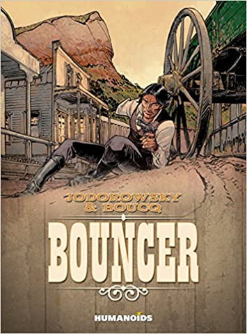Bouncer by Jodorowsky and Boucq