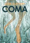 Coma with Signed and Sketched Book Plate by Zara Slattery