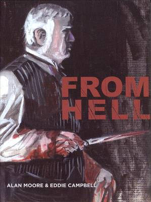 OK Comics | From Hell by Alan Moore and Eddie Campbell