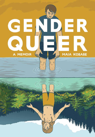 Gender Queer: A Memoir by Maia Kobabe