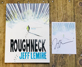 OK Comics | Roughneck with Signed Print by Jeff Lemire