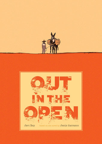 Out in the Open by Jesus Carrasco and Javi Rey