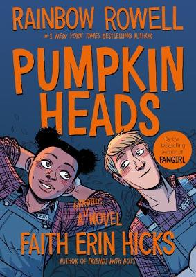 OK Comics | Pumpkinheads by Rainbow Rowell