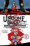 Undone by Blood: The Shadow of a Wanted Man Volume 1 by Lonnie Nadler and Zac Thompson