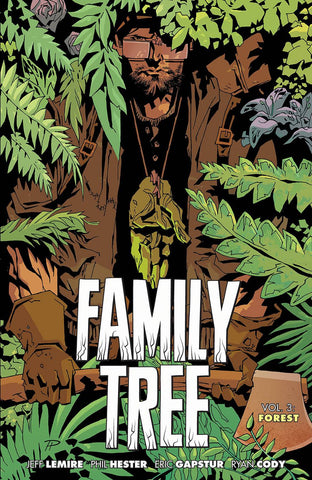 Pre-Order Family Tree Volume 3 by Jeff Lemire and Phil Hester