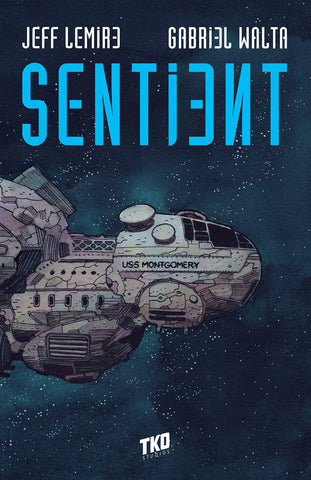 OK Comics | Sentient by Jeff Lemire and Gabriel Walta