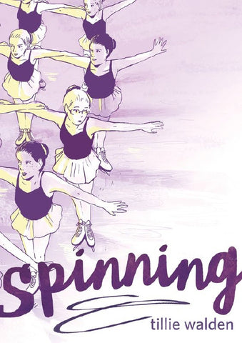 Spinning by Tillie Walden