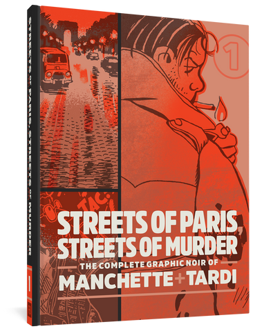Streets of Paris Streets of Murder Volume 1 by Manchette and Tardi