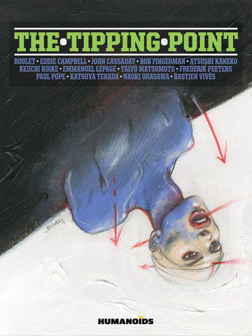 The Tipping Point Deluxe Hardcover with Signed Prints by Humanoids