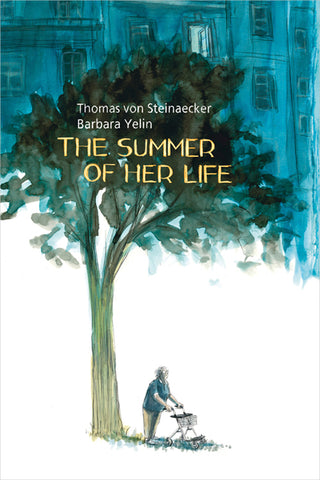 OK Comics | The Summer of Her Life by Thomas Von Steinaecker