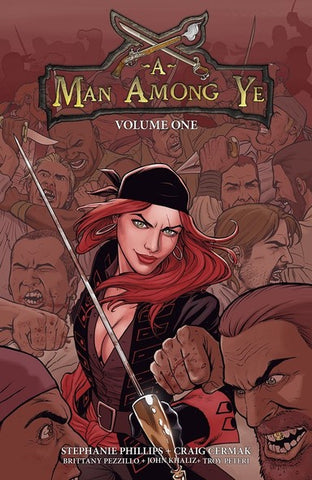 A Man Among Ye by Stephanie Phillips and Craig Cermak