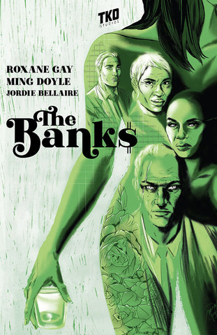 OK Comics | The Banks by Roxane Gay