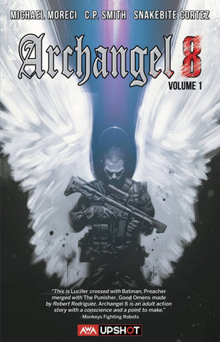 Archangel 8 Volume 1 by Michael Moreci and C.P. Smith