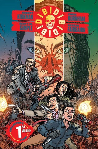 OK Comics | Die!Die!Die! by Robert Kirkman and Scott M. Gimple