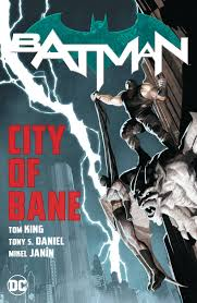 Batman City of Bane by Tom King and Mikel Janin