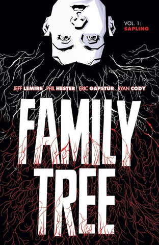 OK Comics | Family Tree Volume 1 by Jeff Lemire and Phil Hester