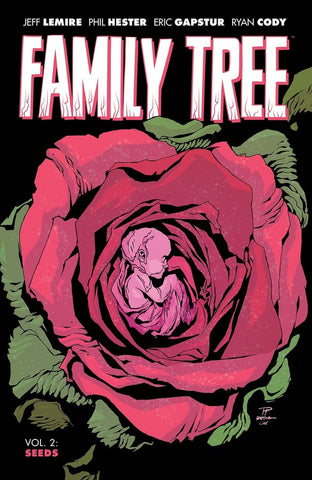 Family Tree Volume 2 by Jeff Lemire and Phil Hester