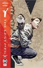 Y the Last Man Compendium Volume 1 by Brian K Vaughan and