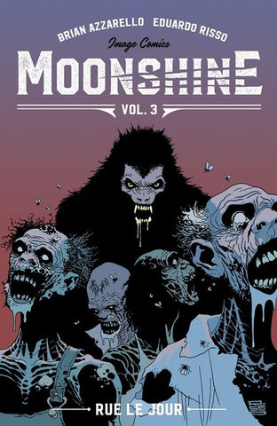 Moonshine Volume 3 by Brian Azzarrello and Eduardo Risso