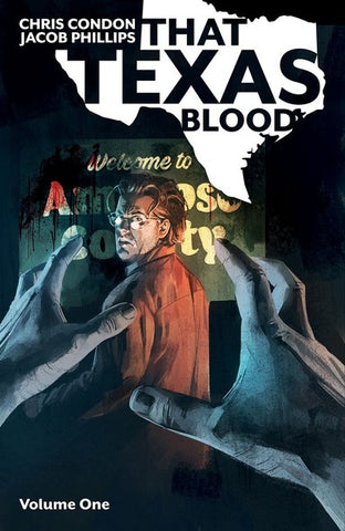 That Texas Blood Volume 1 with OK Comics Signed Print by Christopher Condon and Jacob Phillips
