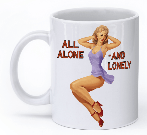 """All Alone and Lonely Mug"" WW2 Plane nose art mug"
