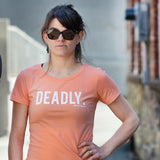 Deadly (women's)