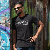 Shag it (men's/unisex)