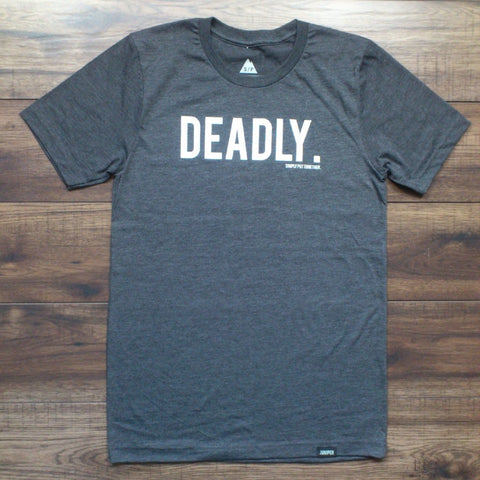 Deadly (men's / unisex)