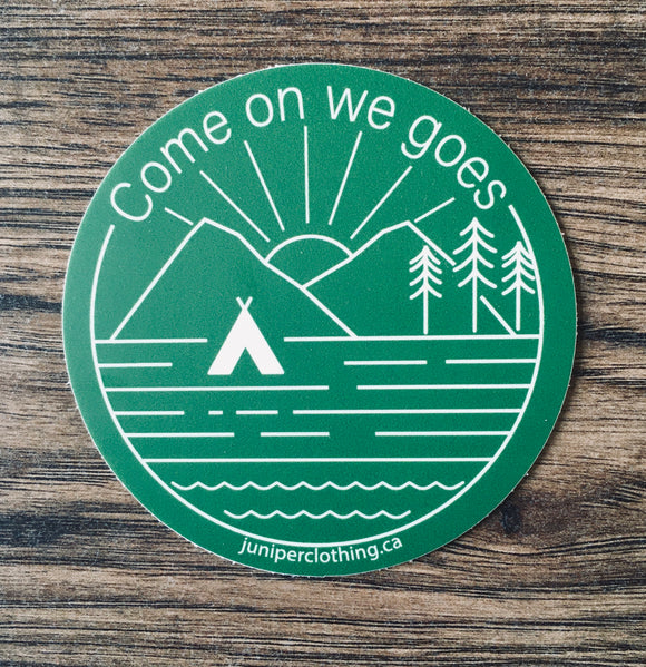 Come on we goes sticker