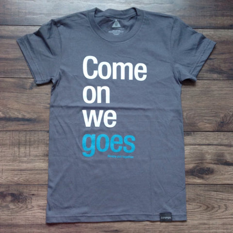 Come On We Goes (women's)