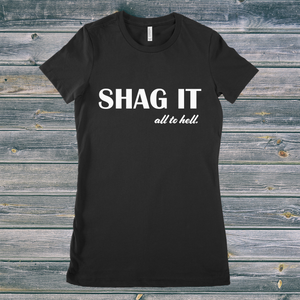 Shag it (women's)