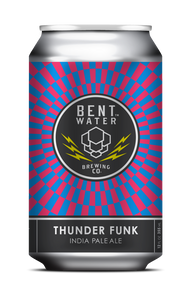 Bent Water- Thunder Funk IPA
