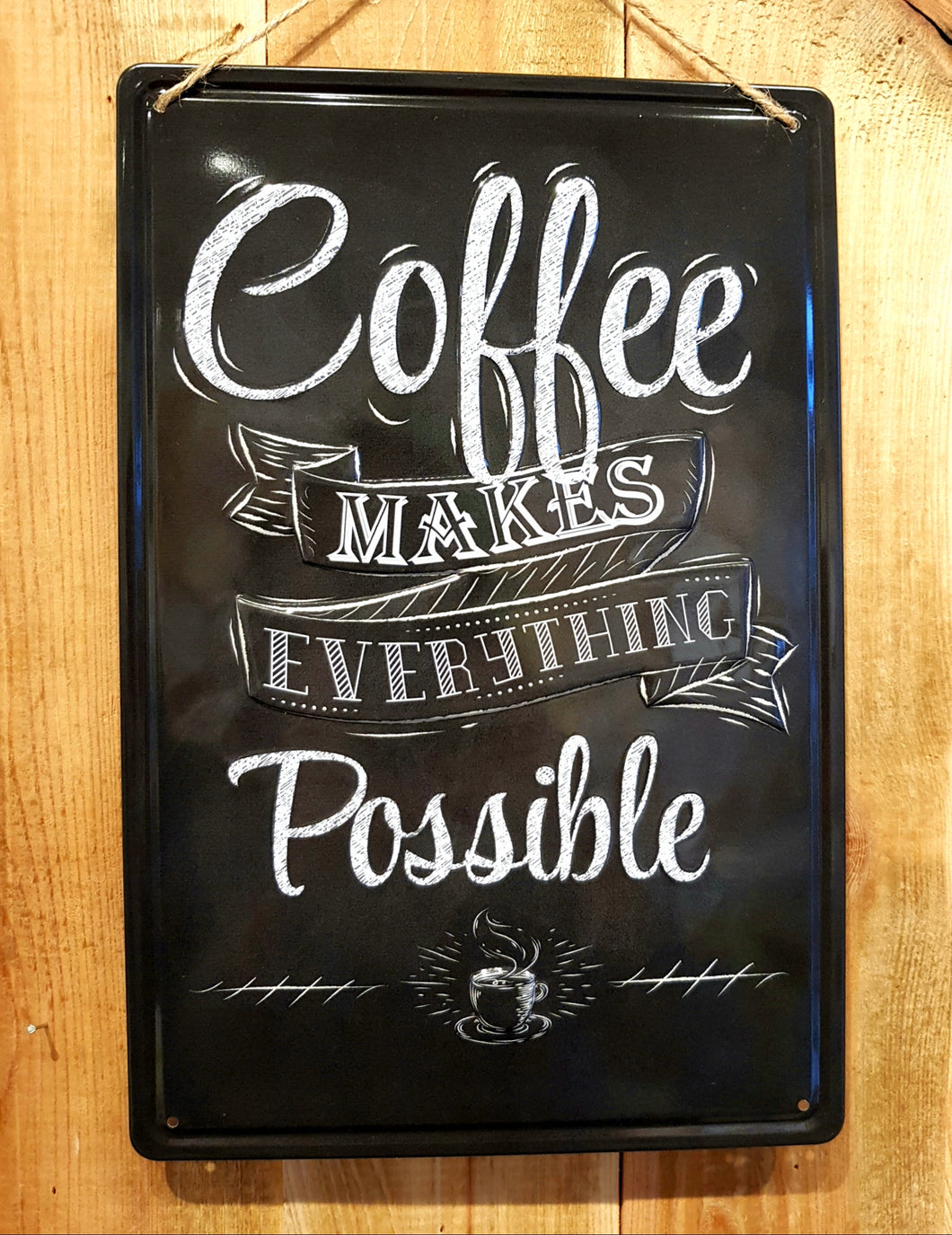 Coffee Makes Everything Possible - 3D