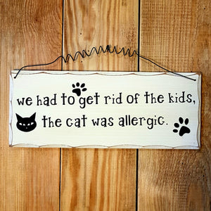 The cat was allergic